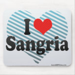 I Love Sangria Mousepads