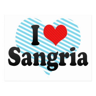 I Love Sangria Post Cards