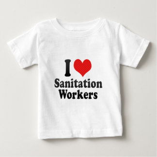 I Love Sanitation Workers Baby T-Shirt