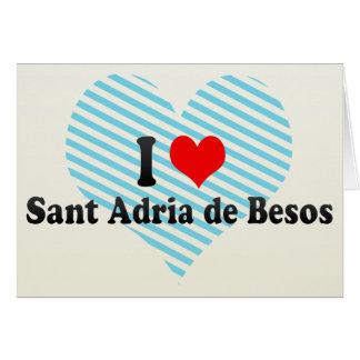 I Love Sant Adria de Besos, Spain Card