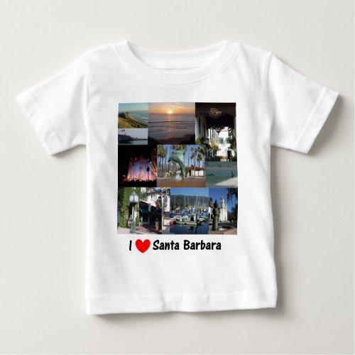 I love Santa Barbara Baby T_Shirt