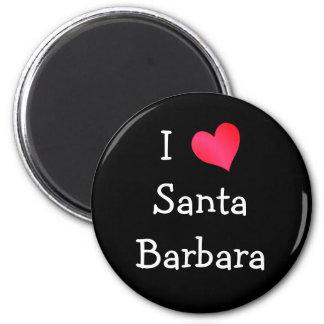 I Love Santa Barbara Refrigerator Magnet