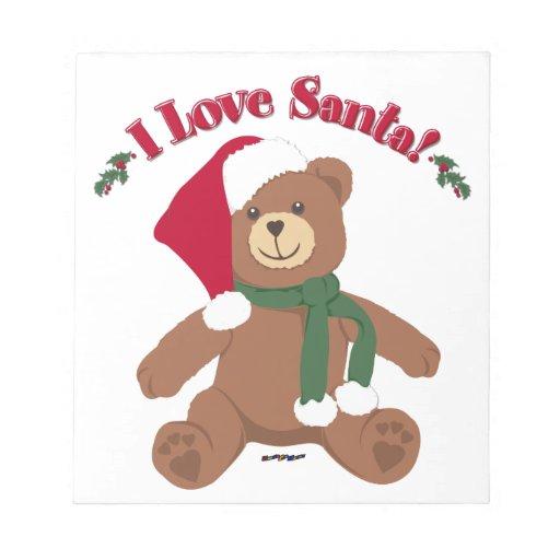 I Love Santa! Christmas Teddy Bear Memo Notepad