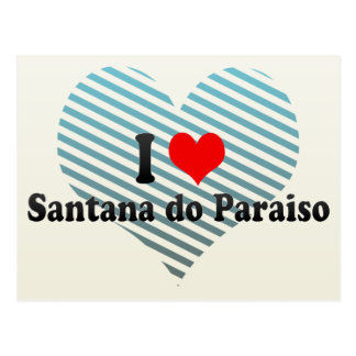 I Love Santana do Paraiso, Brazil Postcard