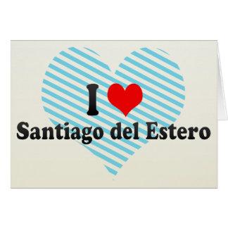 I Love Santiago del Estero, Argentina Card