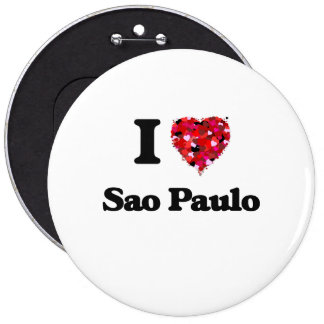 I love Sao Paulo Brazil 6 Inch Round Button