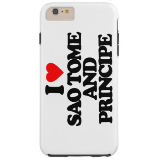 I LOVE SAO TOME AND PRINCIPE TOUGH iPhone 6 PLUS CASE