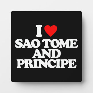I LOVE SAO TOME AND PRINCIPE PLAQUES