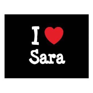 I love Sara heart T-Shirt Postcard