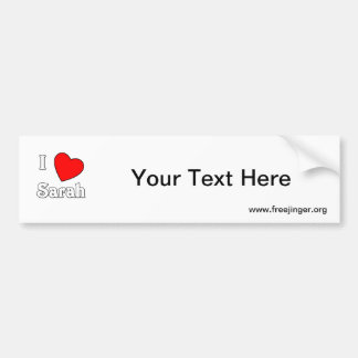 I Love Sarah Bumper Stickers