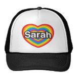 I love Sarah. I love you Sarah. Heart Hat