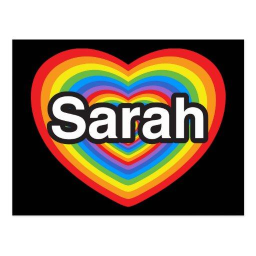 I love Sarah. I love you Sarah. Heart Postcards