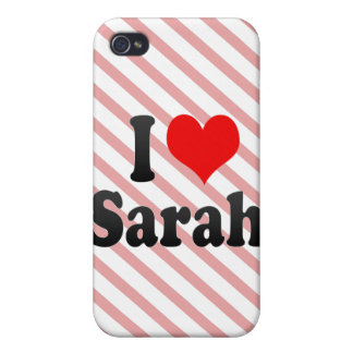 I love Sarah iPhone 4/4S Covers