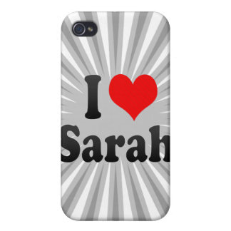 I love Sarah Cases For iPhone 4