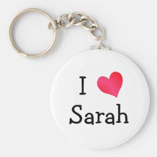 I Love Sarah Key Chain