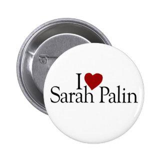 I Love Sarah Palin (McCain Palin 2008) Pinback Buttons