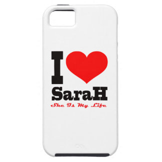 I Love Sarah. She Is My Life iPhone 5 Case