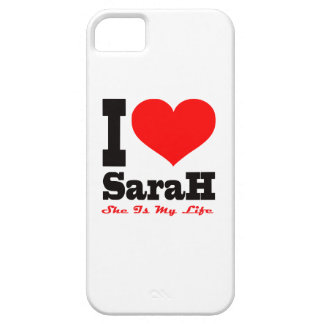 I Love Sarah. She Is My Life iPhone 5 Covers