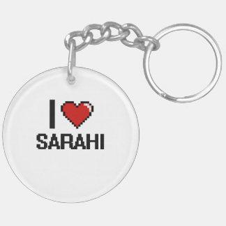 I Love Sarahi Digital Retro Design Double-Sided Round Acrylic Keychain