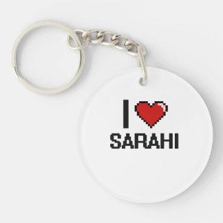 I Love Sarahi Digital Retro Design Single-Sided Round Acrylic Keychain