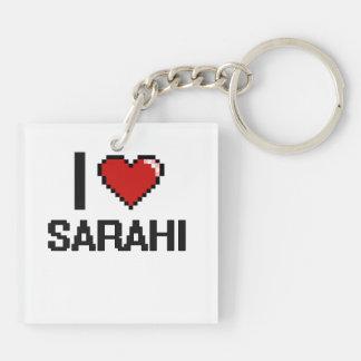 I Love Sarahi Digital Retro Design Double-Sided Square Acrylic Keychain