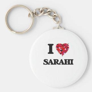I Love Sarahi Basic Round Button Keychain