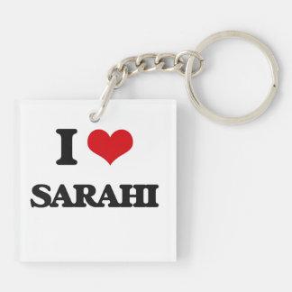 I Love Sarahi Double-Sided Square Acrylic Keychain
