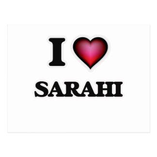 I Love Sarahi Postcard