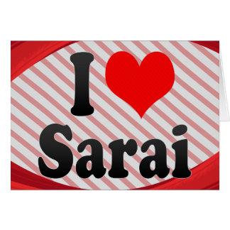 I love Sarai Stationery Note Card