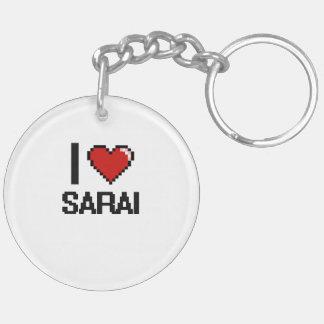 I Love Sarai Digital Retro Design Double-Sided Round Acrylic Keychain