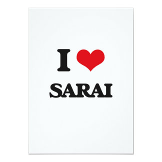I Love Sarai 5x7 Paper Invitation Card