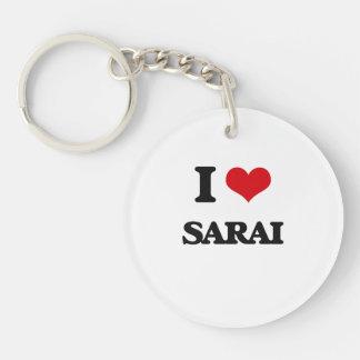 I Love Sarai Single-Sided Round Acrylic Keychain
