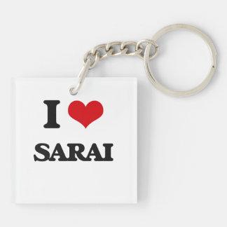 I Love Sarai Double-Sided Square Acrylic Keychain