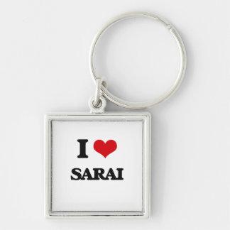 I Love Sarai Silver-Colored Square Keychain
