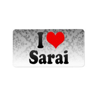I love Sarai Address Label