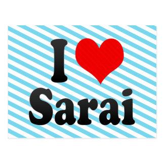 I love Sarai Postcard