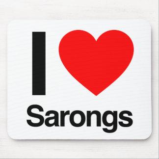 i love sarongs mousepads