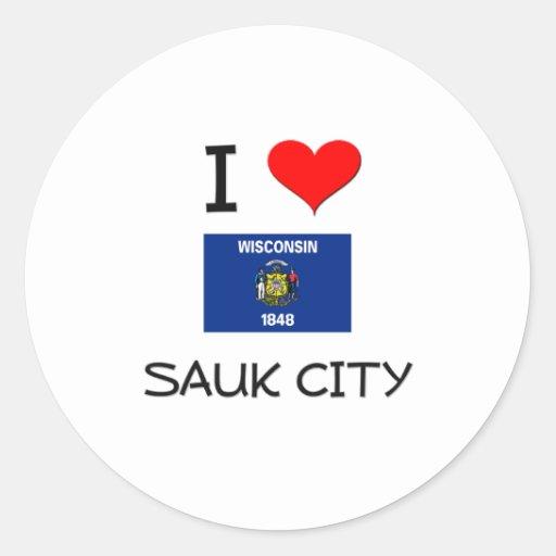 I Love Sauk City Wisconsin Sticker