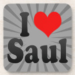 I love Saul Drink Coasters