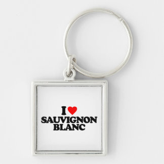 I LOVE SAUVIGNON BLANC KEYCHAIN