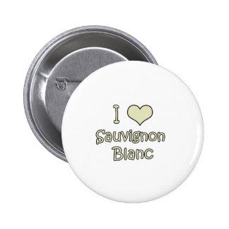 I Love Sauvignon Blanc Pinback Button