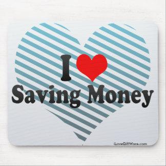 I Love Saving Money Mouse Pads