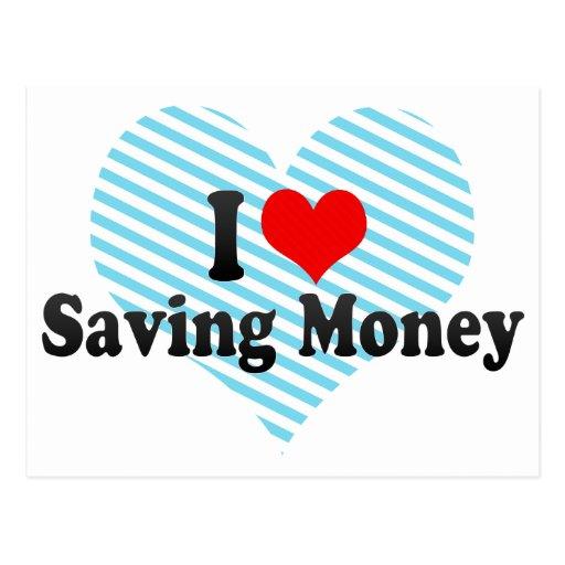 I Love Saving Money Postcard | Zazzle