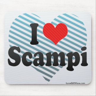 I Love Scampi Mouse Pad