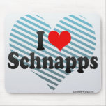I Love Schnapps Mouse Pad