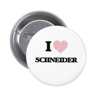 I Love Schneider 2 Inch Round Button