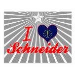 I Love Schneider, Indiana Postcard