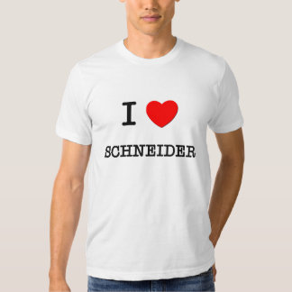 I Love Schneider Shirt