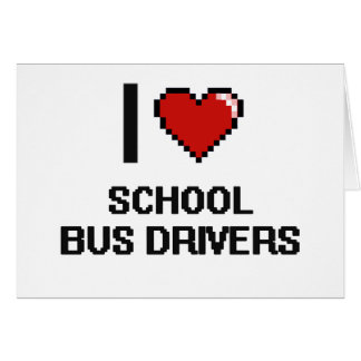 I love School Bus Drivers Note Card