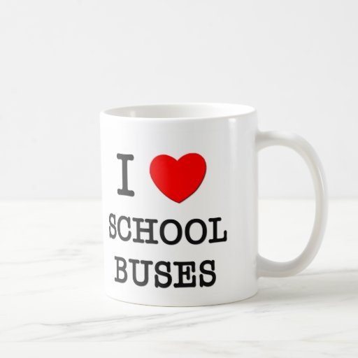 I Love School Buses Classic White Coffee Mug